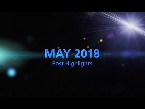Social Media Monthly Highlights ---MAY 2018