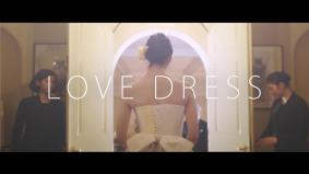 「父の日」に向けたドキュメンタリー動画「LOVE DRESS #愛してるをカタチにしよう」を公開