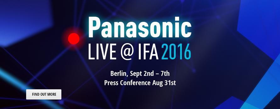 「Panasonic LIVE@IFA 2016」開催 先進の商品や技術をドイツ・ベルリンから映像で連日発信
